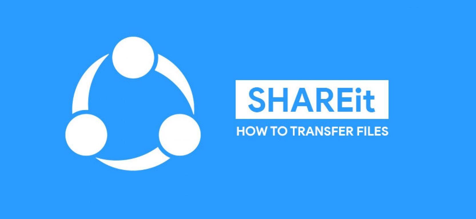 برنامه شریت - SHAREit بهترین ابزار برای انتقال فایل های شما | چیکاو