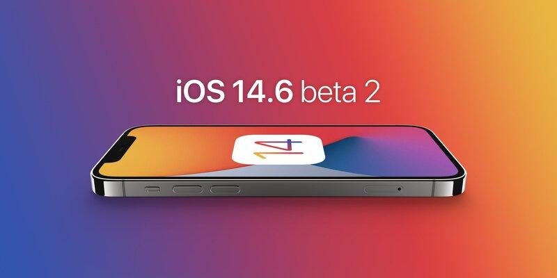 نسخه دوم بتا سیستم عامل iOS 14.6 منتشر شد - چیکاو