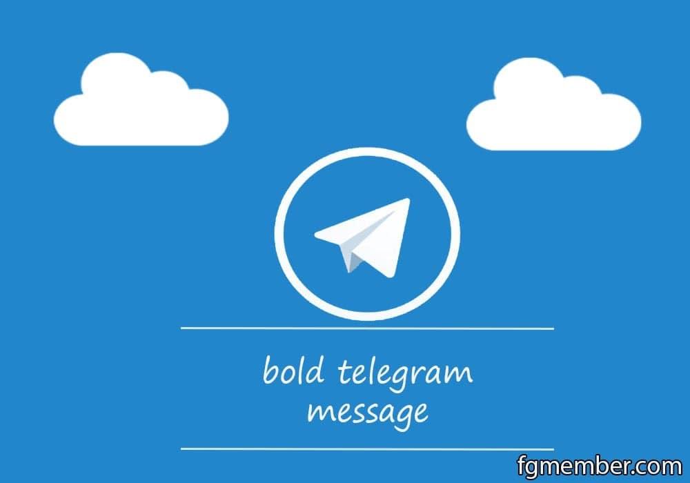 چه روشهایی برای بولد نوشتن در تلگرام وجود دارد؟ - چیکاو